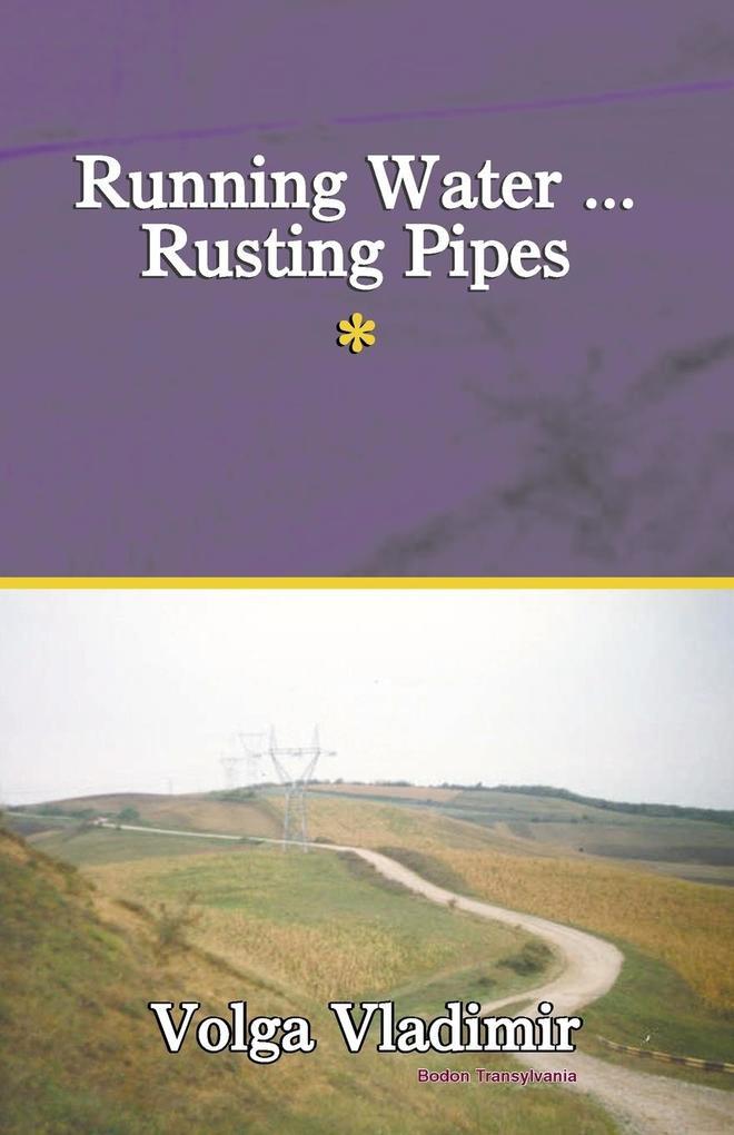 Running Water ... Rusting Pipes Vol. 1 als Taschenbuch