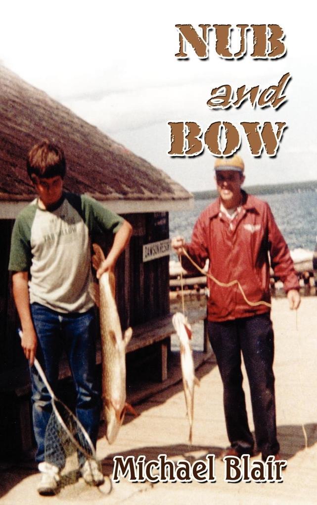 Nub and Bow als Buch (gebunden)