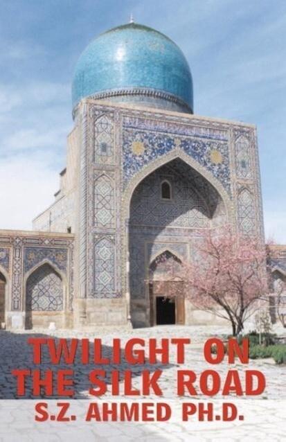 Twilight on the Silk Road als Taschenbuch