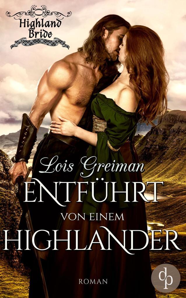 Entführt von einem Highlander (Historischer Roman, Liebe) als eBook epub