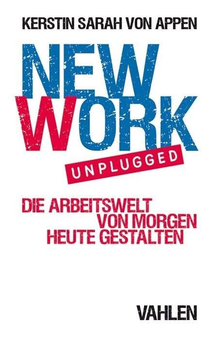 New Work. Unplugged als Buch (kartoniert)