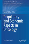 Regulatory and Economic Aspects in Oncology