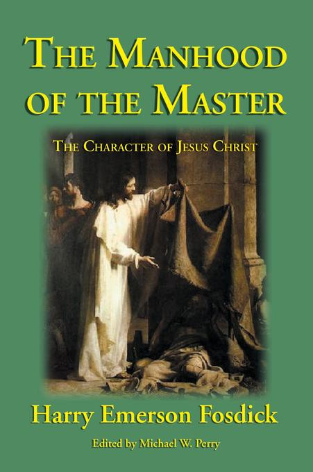 The Manhood of the Master als Buch (gebunden)
