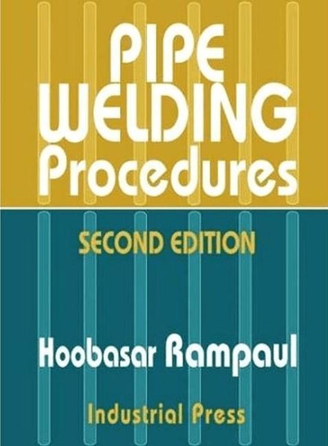 Pipe Welding Procedures 2nd Ed als Buch (gebunden)