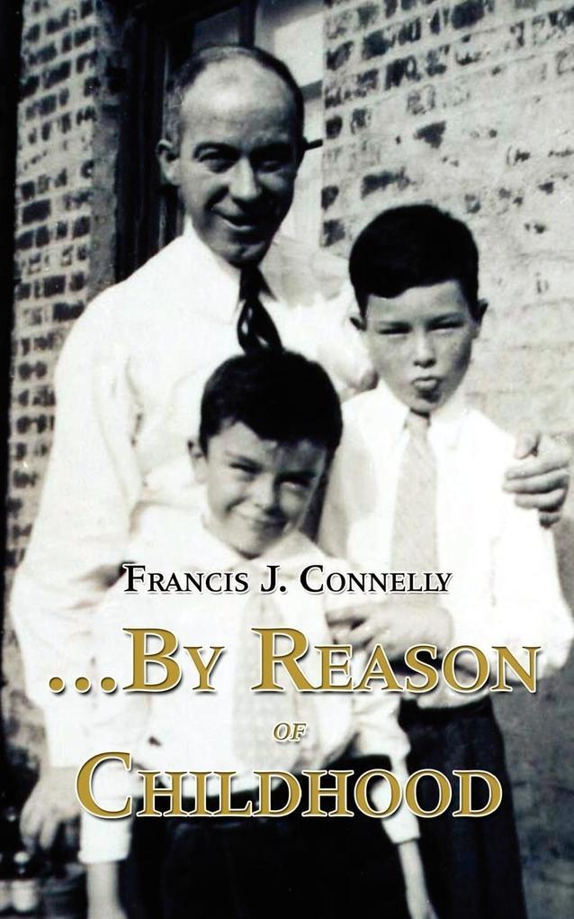 ...By Reason of Childhood als Taschenbuch