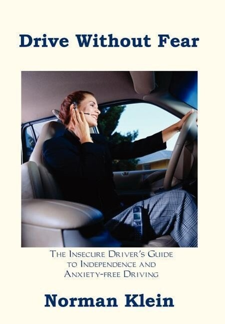 Drive Without Fear als Buch (gebunden)
