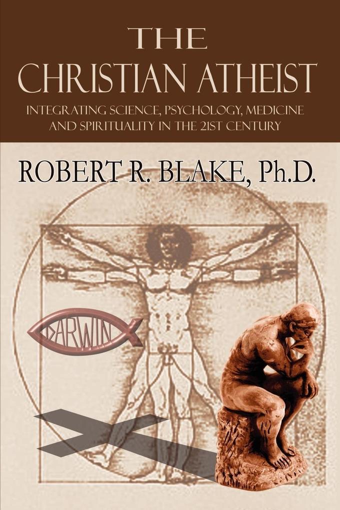 The Christian Atheist als Taschenbuch