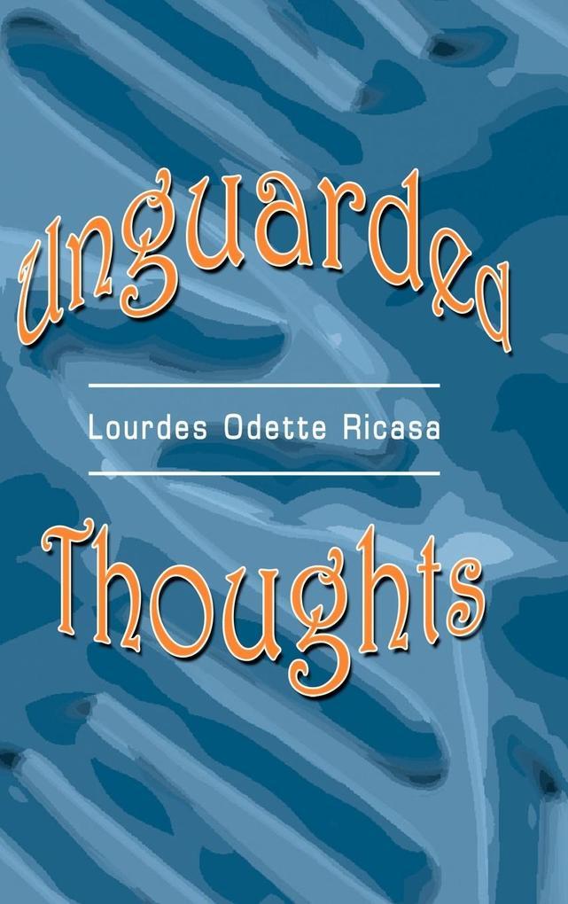 Unguarded Thoughts als Buch (gebunden)