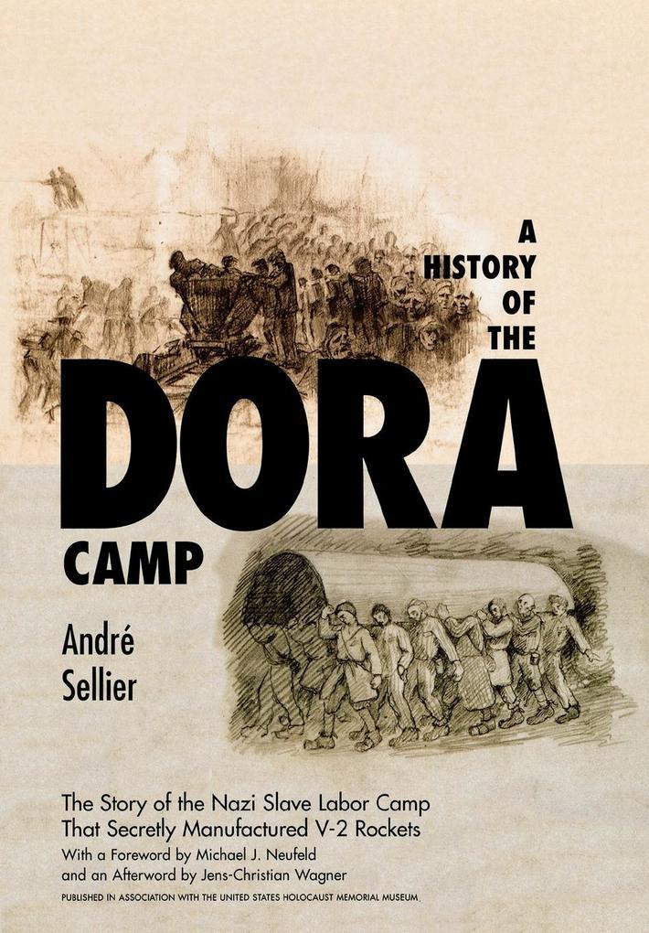 A History of the Dora Camp als Buch (gebunden)