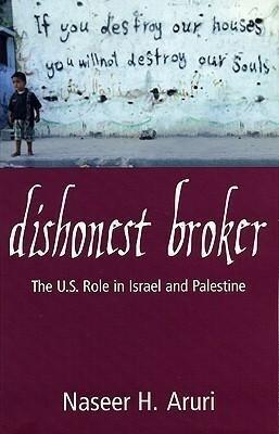 Dishonest Broker: The U.S. Role in Israel and Palestine als Taschenbuch