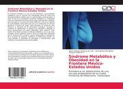 Síndrome Metabólico y Obesidad en la Frontera México-Estados Unidos