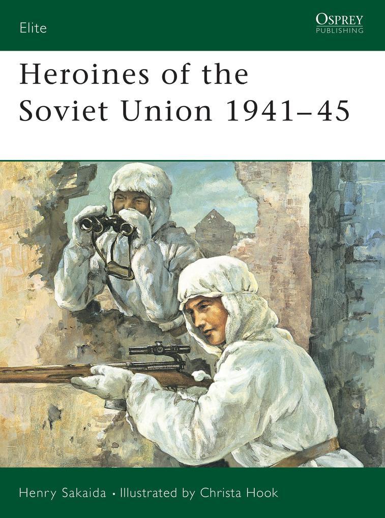 Heroines of the Soviet Union 1941-45 als Taschenbuch