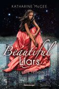 Beautiful Liars, Band 3: Geliebte Feindin