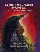 plus belle Creation de Corbeau, La