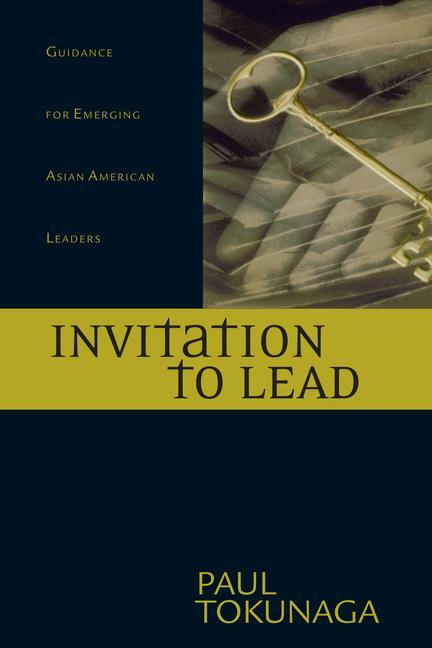 Invitation to Lead: Advice for Parenting, Finances, Career, Surviving Each Day & Much More als Taschenbuch