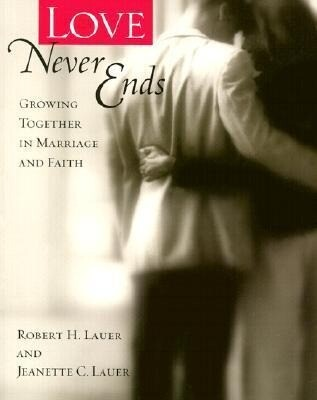 Love Never Ends: Growing Together in Marriage and Faith als Taschenbuch
