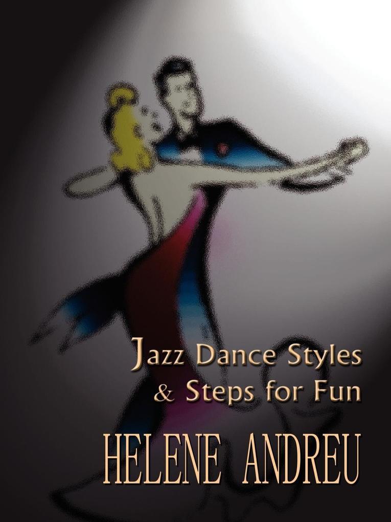 Jazz Dance Styles and Steps for Fun als Taschenbuch
