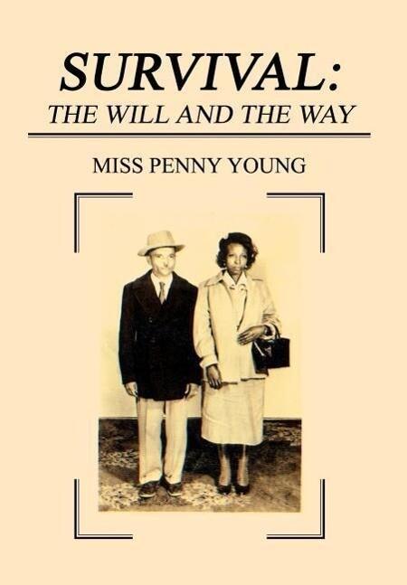 Survival: The Will and The Way als Buch (gebunden)