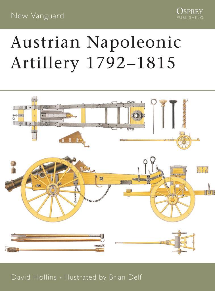Austrian Napoleonic Artillery 1792-1815 als Taschenbuch