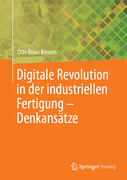 Digitale Revolution in der industriellen Fertigung - Denkansätze.