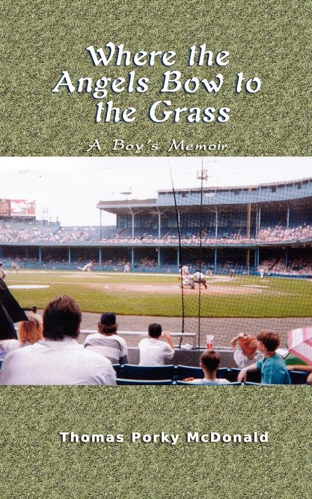 Where the Angels Bow to the Grass als Taschenbuch