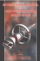 Interstellar Travel and Multi-Generational Space Ships als Buch (gebunden)