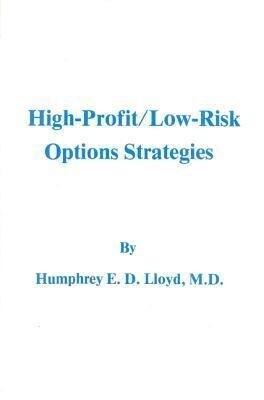 High-Profit/Low Risk Options Strategies als Taschenbuch