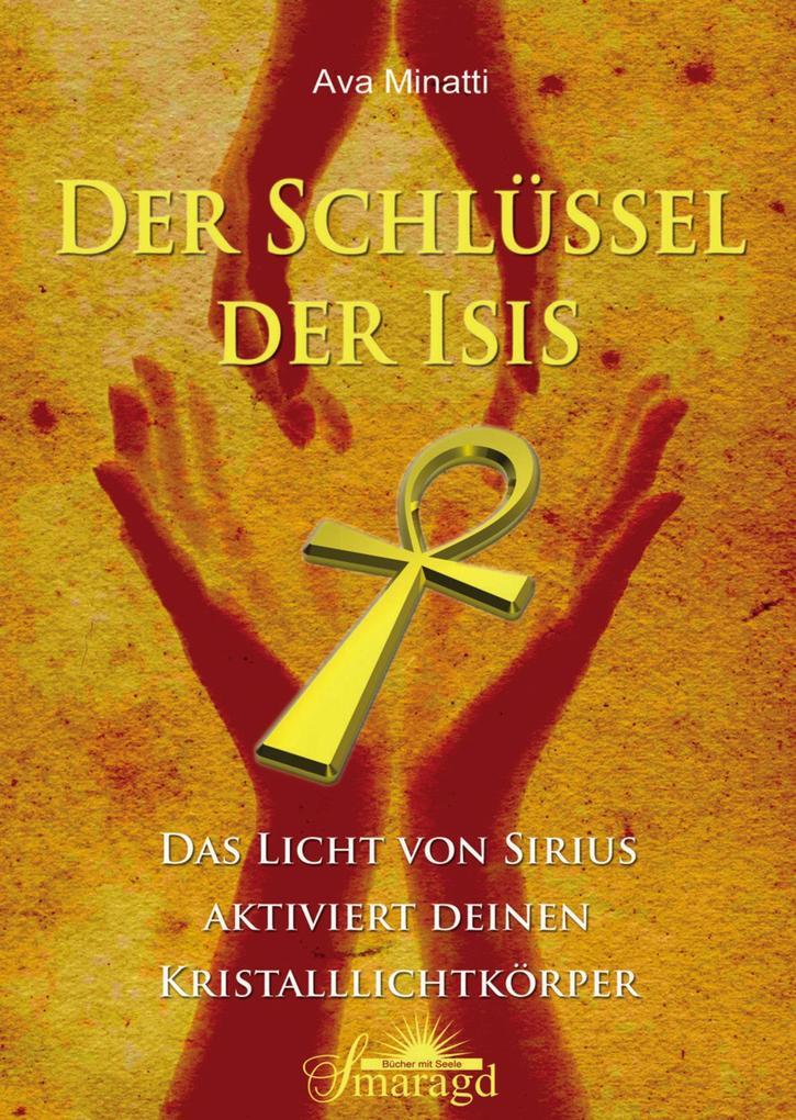 Der Schlüssel der Isis als eBook epub