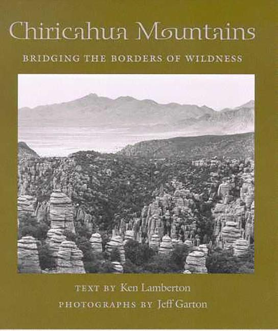 Chiricahua Mountains: Bridging the Borders of Wildness als Taschenbuch