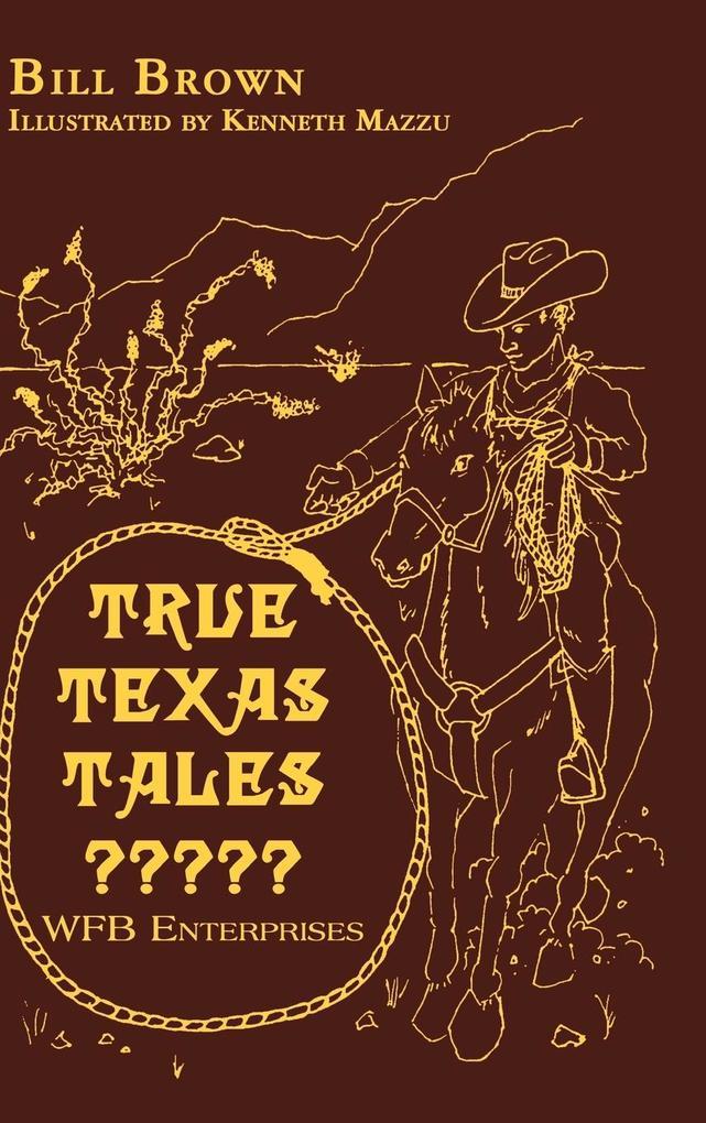 True Texas Tales? als Buch (gebunden)