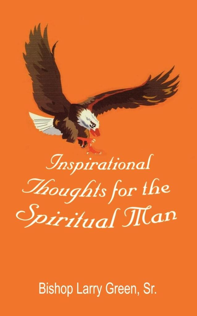 Inspirational Thoughts for the Spiritual Man als Taschenbuch