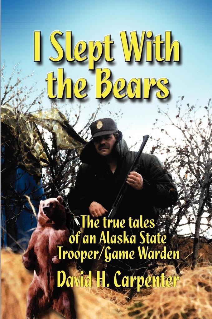 I Slept With the Bears als Taschenbuch