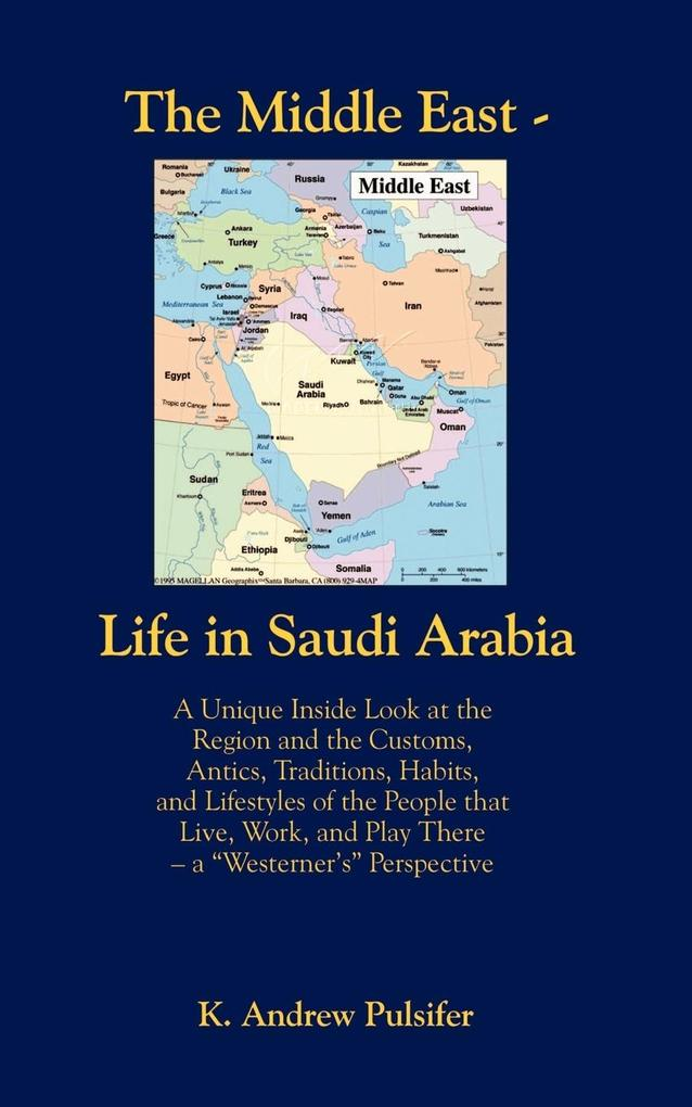 The Middle East - Life in Saudi Arabia als Taschenbuch