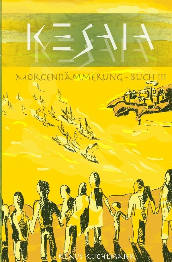 KESAIA - Buch III: Morgendämmerung als Buch (kartoniert)