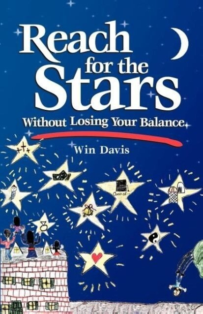 Reach for the Stars Without Losing Your Balance als Taschenbuch