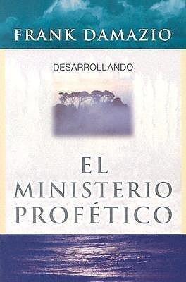 Desarrollando El Ministerio Profetico als Taschenbuch