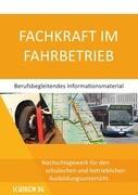 Fachkraft im Fahrbetrieb - Berufsbegleitendes Informationsmaterial