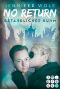 No Return 4: Gefährlicher Ruhm