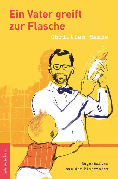 Ein Vater greift zur Flasche als Buch (kartoniert)
