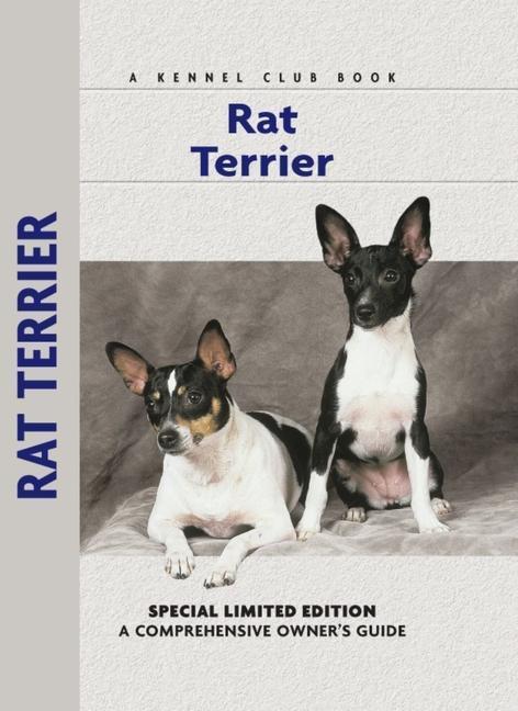 Rat Terrier: A Comprehensive Owner's Guide als Buch (gebunden)