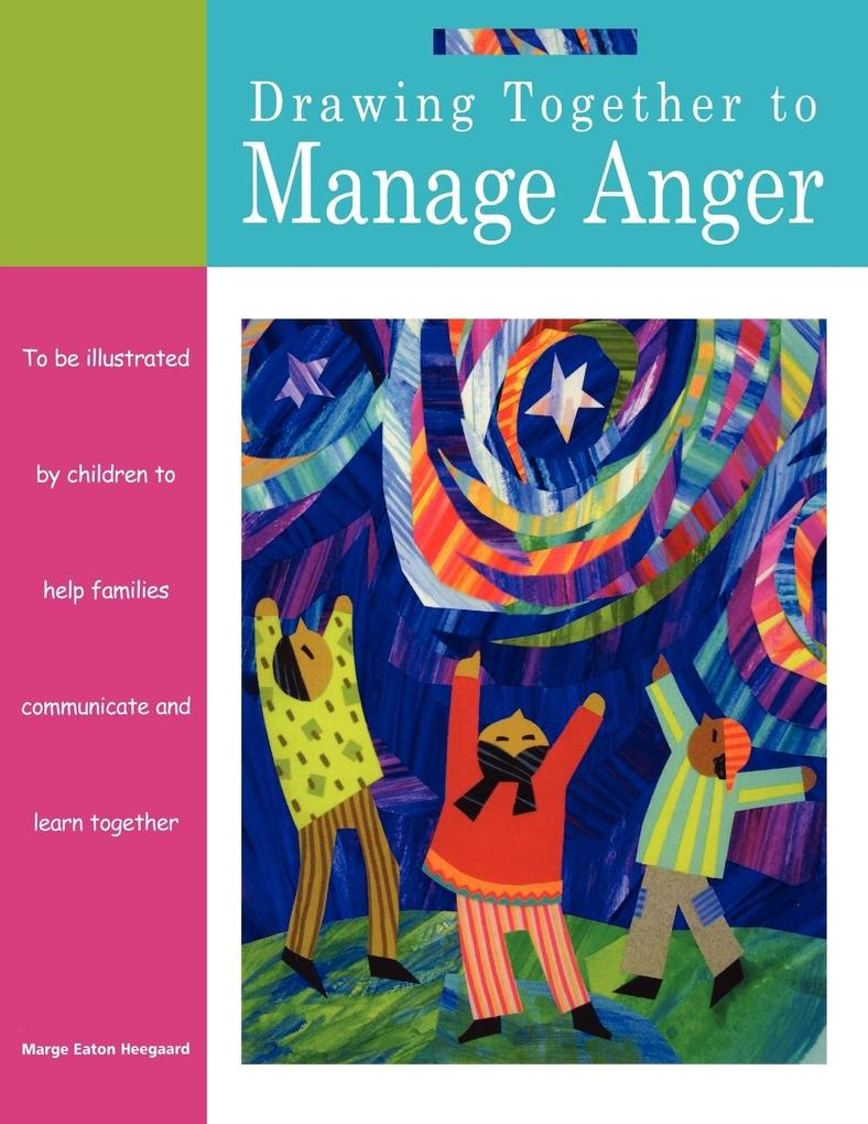 Drawing Together to Manage Anger als Taschenbuch