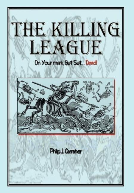 The Killing League: On Your Mark, Get Set. . .Dead! als Buch (gebunden)