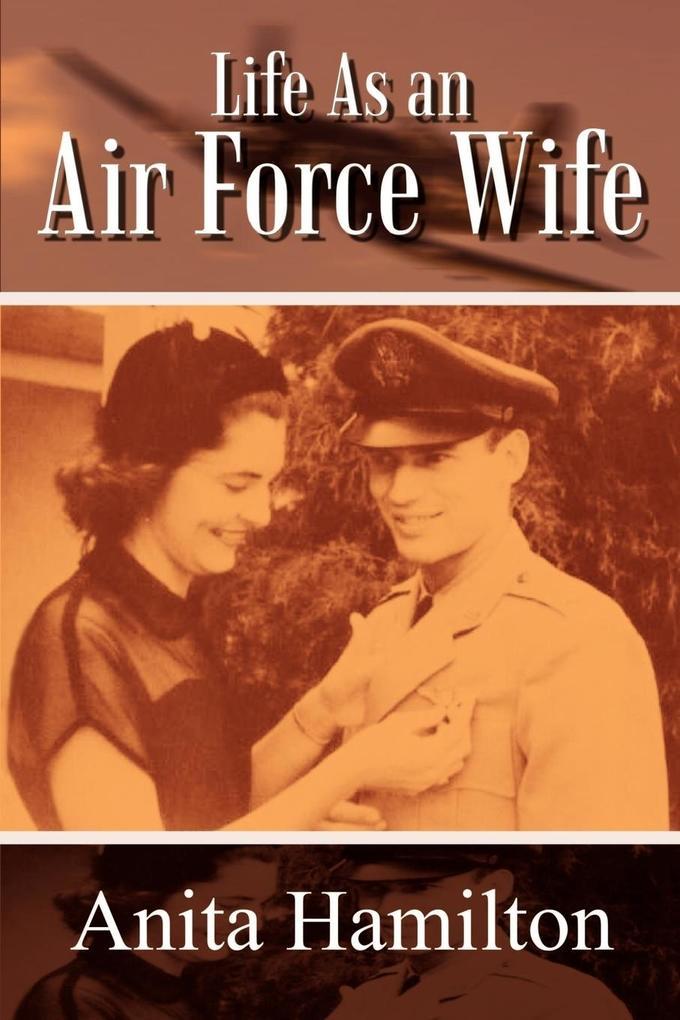 Life as an Air Force Wife als Taschenbuch