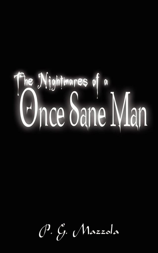 The Nightmares of a Once Sane Man als Taschenbuch