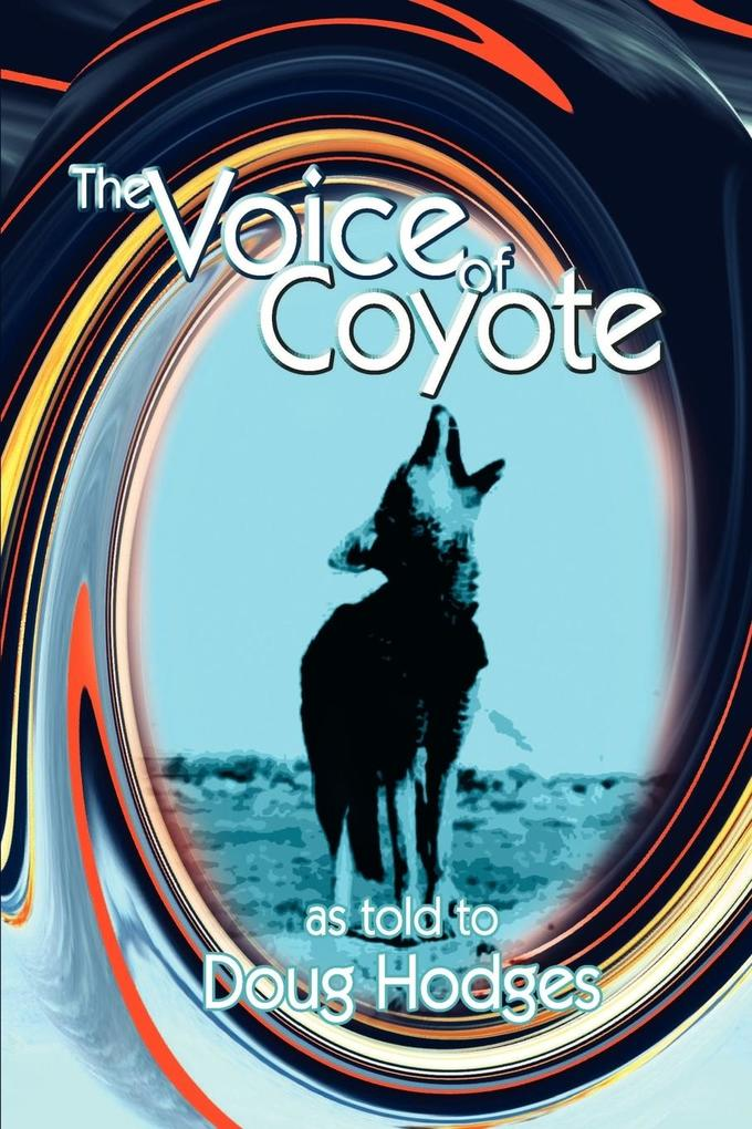 The Voice of Coyote: and Other Spirit Animal Tales als Taschenbuch