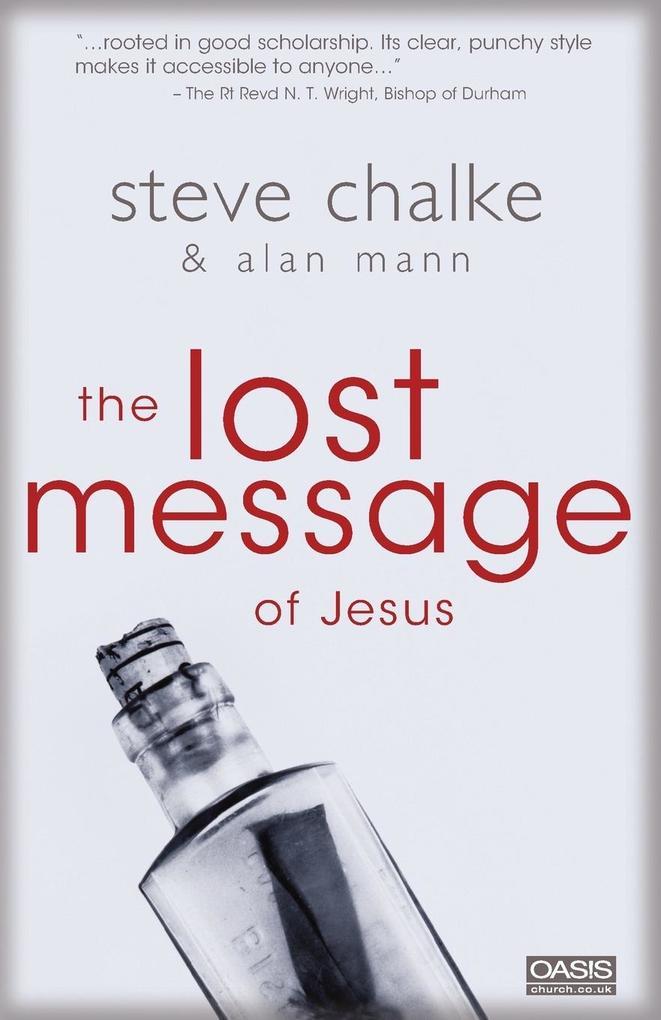 The Lost Message of Jesus als Buch (gebunden)