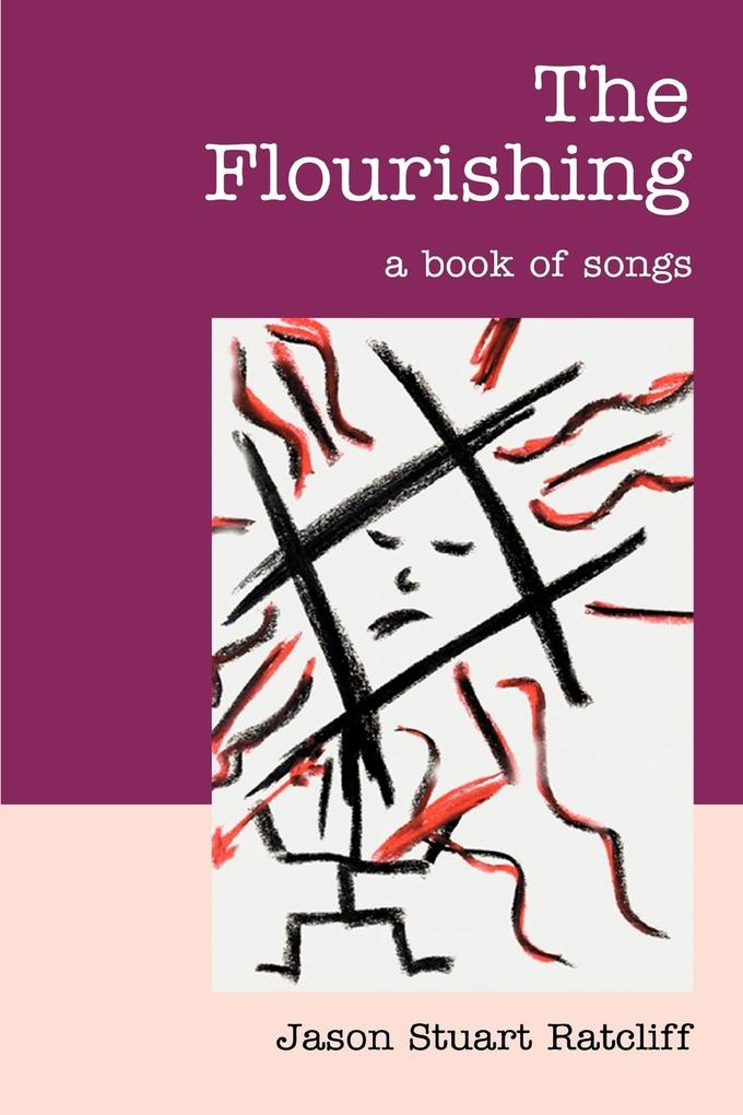 The Flourishing: A Book of Songs als Taschenbuch
