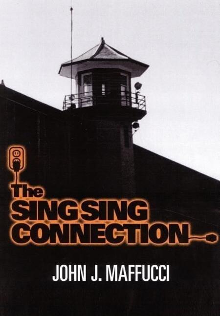 The Sing Sing Connection als Buch (gebunden)