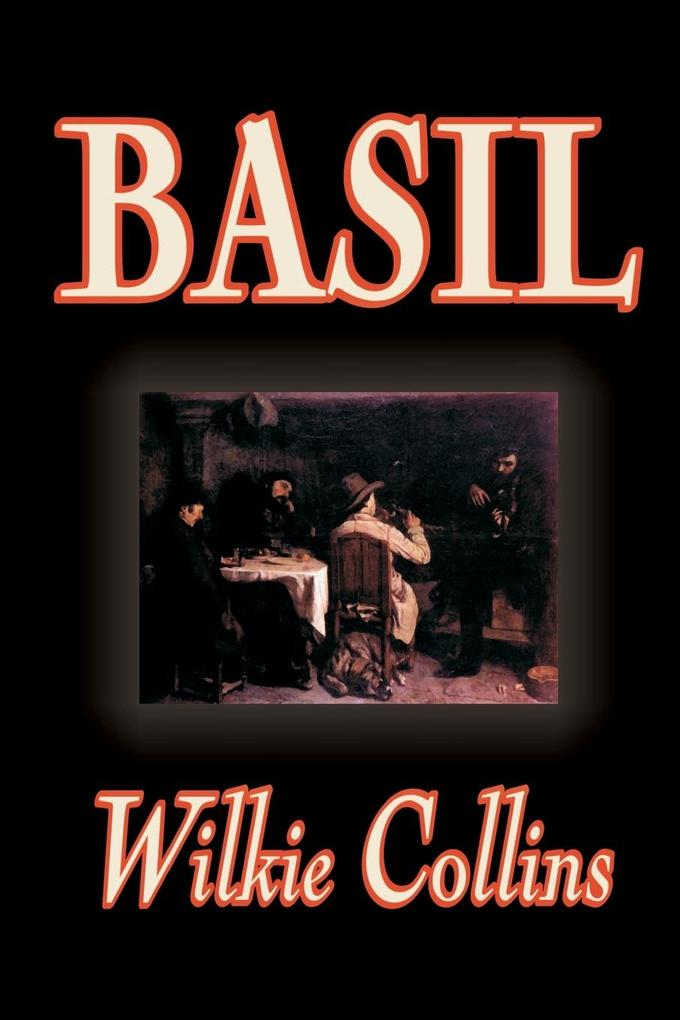 Basil by Wilkie Collins, Fiction, Classics als Taschenbuch