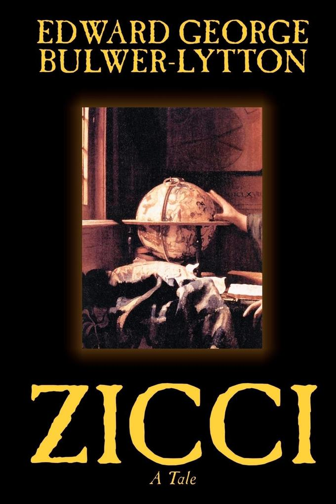 Zicci by Edward George Lytton Bulwer-Lytton, Fiction als Taschenbuch